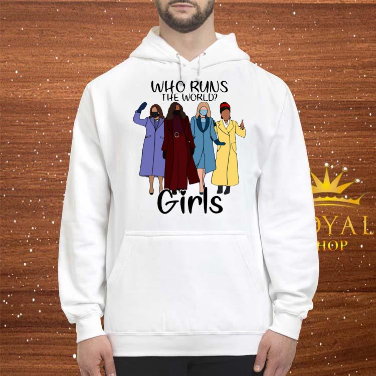 Kamala Harris Amanda Gorman Who Runs The World Girls Shirt hoodie