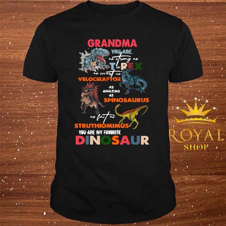 Grandma You Are As Strong As T Rex Dinosaur Mother's Day Shirt