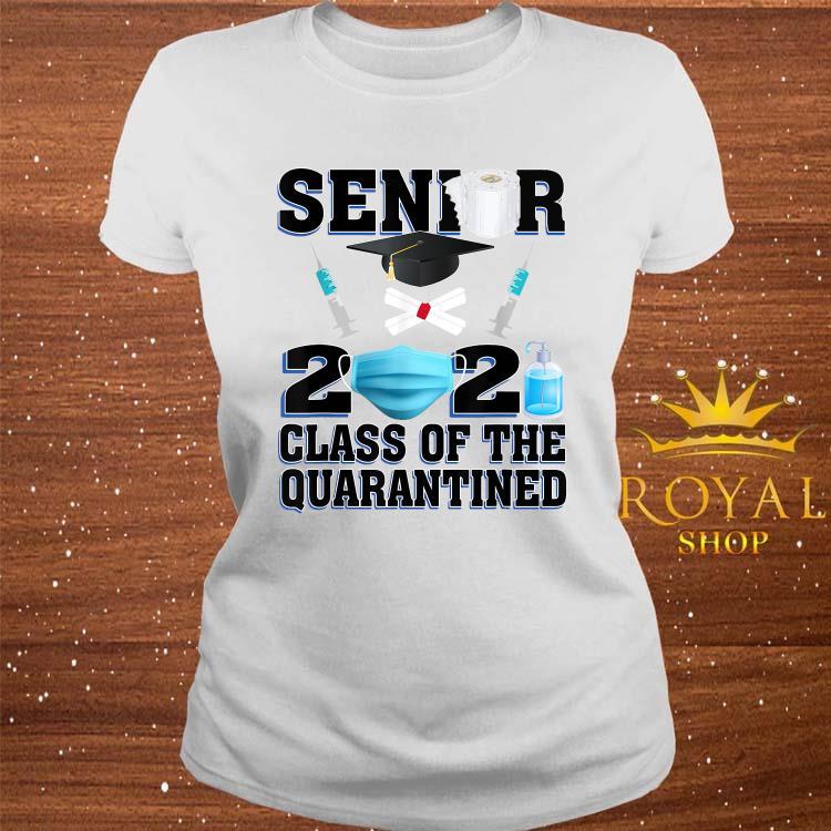 Seniors 2021 Class Of The Quarantined Shirt ladies-tee