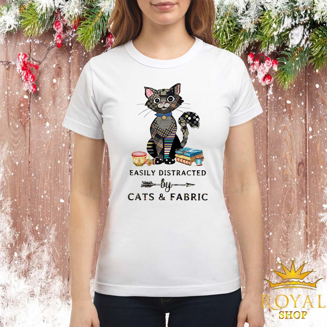 Easily Distracted By Cats And Fabric Ladies Shirt