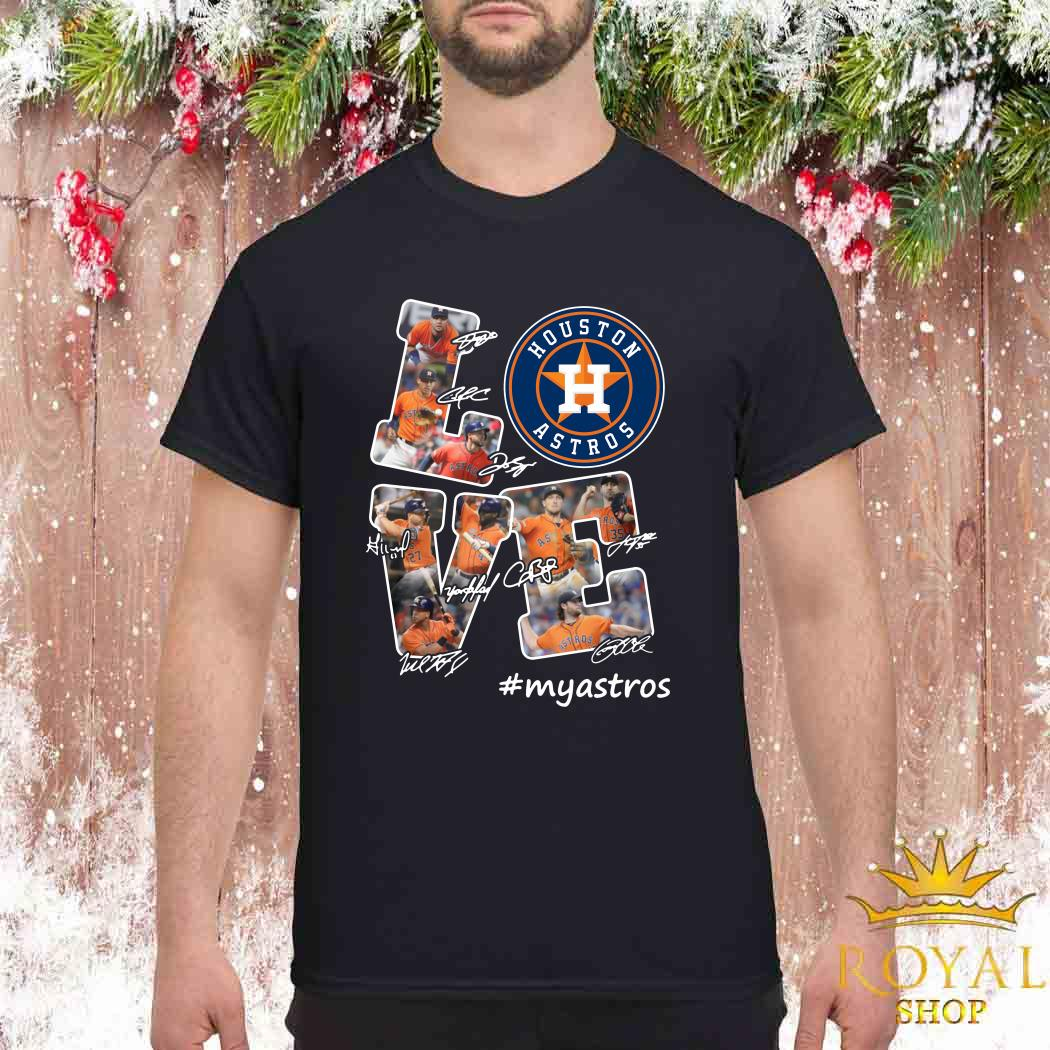 Love Houston Astros My Astros Signatures Shirt