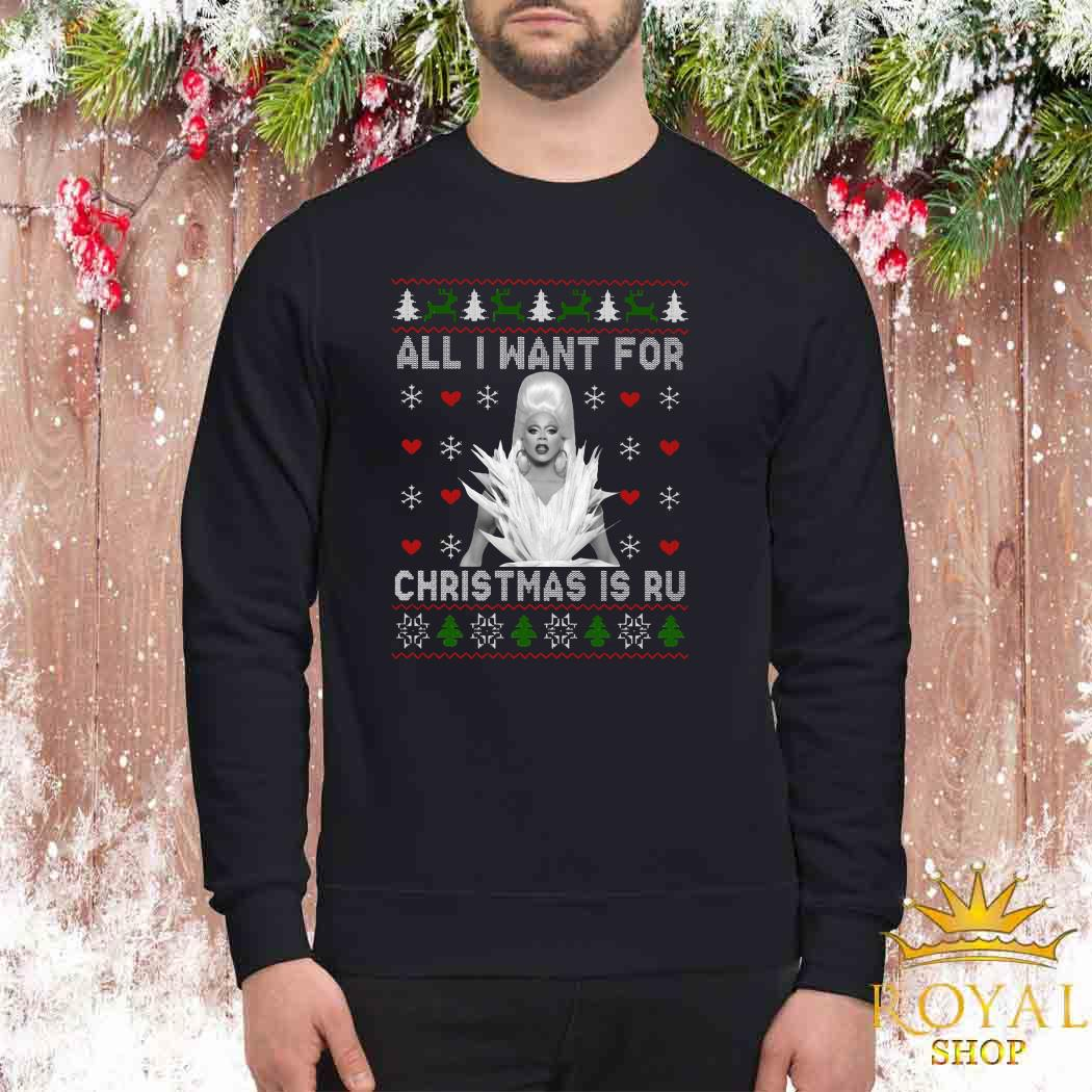 RuPaul All I Want For Christmas Is Ru Ugly Sweater