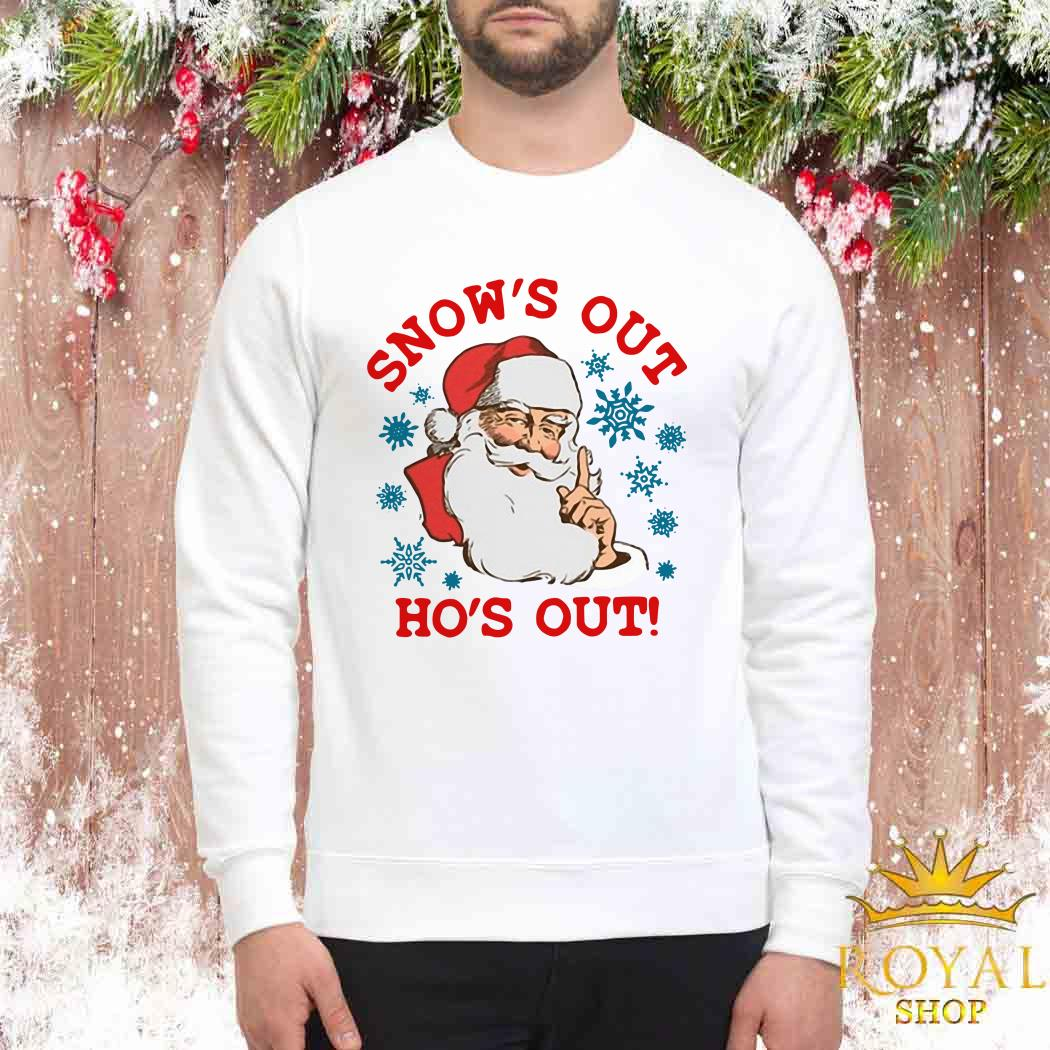 Santa Claus Snow's Out Ho's Out Sweater