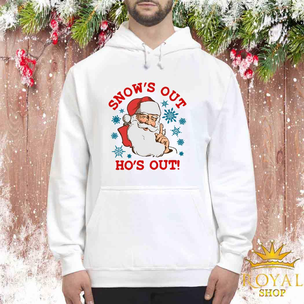 Santa Claus Snow's Out Ho's Out Unisex Hoodie