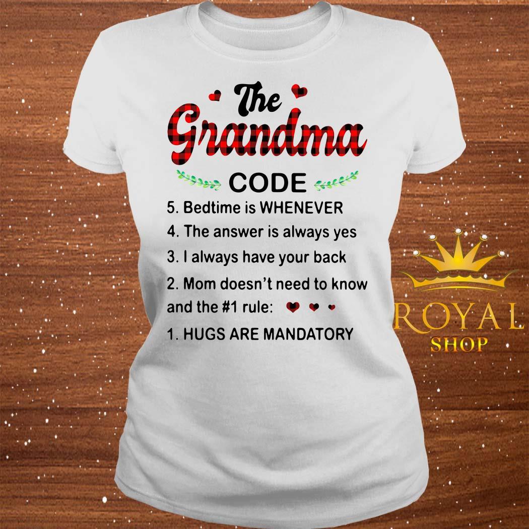 The Grandma Code Hugs Are Mandatory ladies Tee