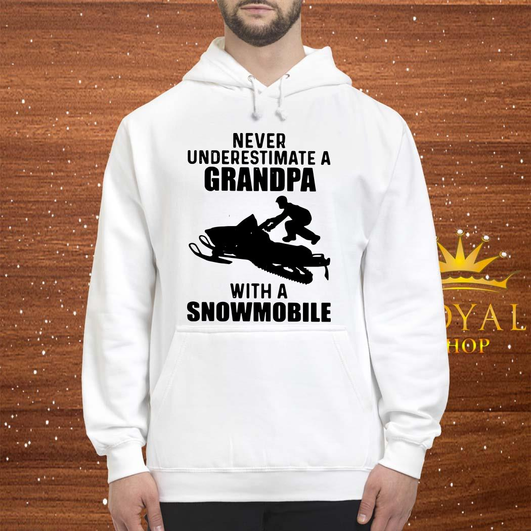 Never Underestimate A Grandpa With A Snowmobile Unisex Hoodie