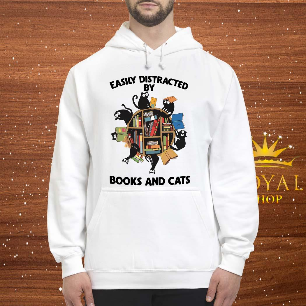 Easily Distracted By Books And Cats Shirt, Sweater, Hoodie