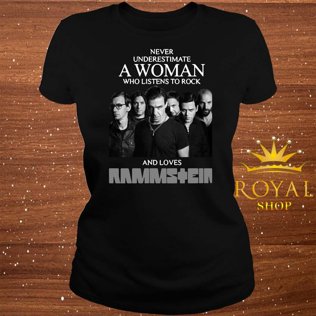 Never Underestimate A Woman Who Listens To Rock And Loves Ramstein Ladies Tee