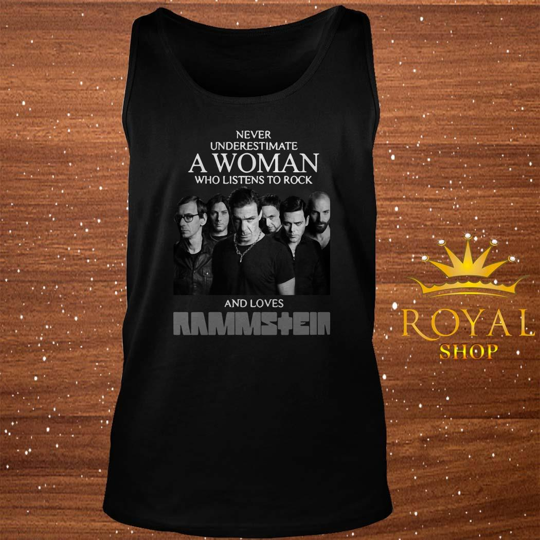 Never Underestimate A Woman Who Listens To Rock And Loves Ramstein Tank-top