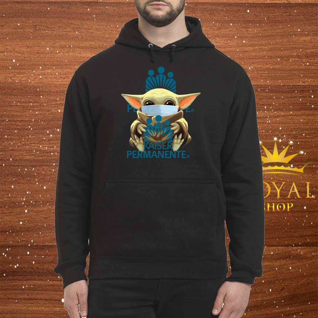 Baby Yoda Mask Hug Kaiser Permanente Shirt Hoodie