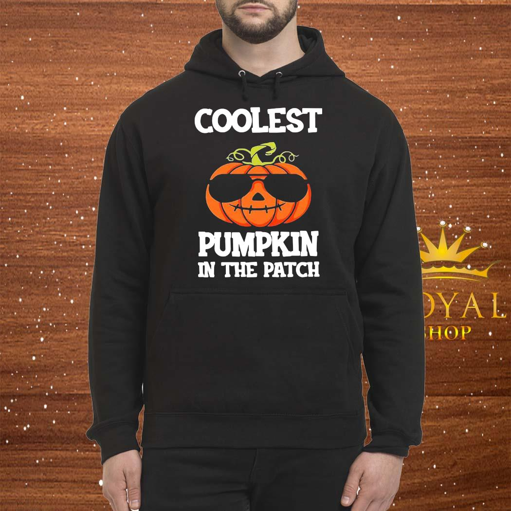 Coolest Pumpkin In The Patch Shirt Hoodie