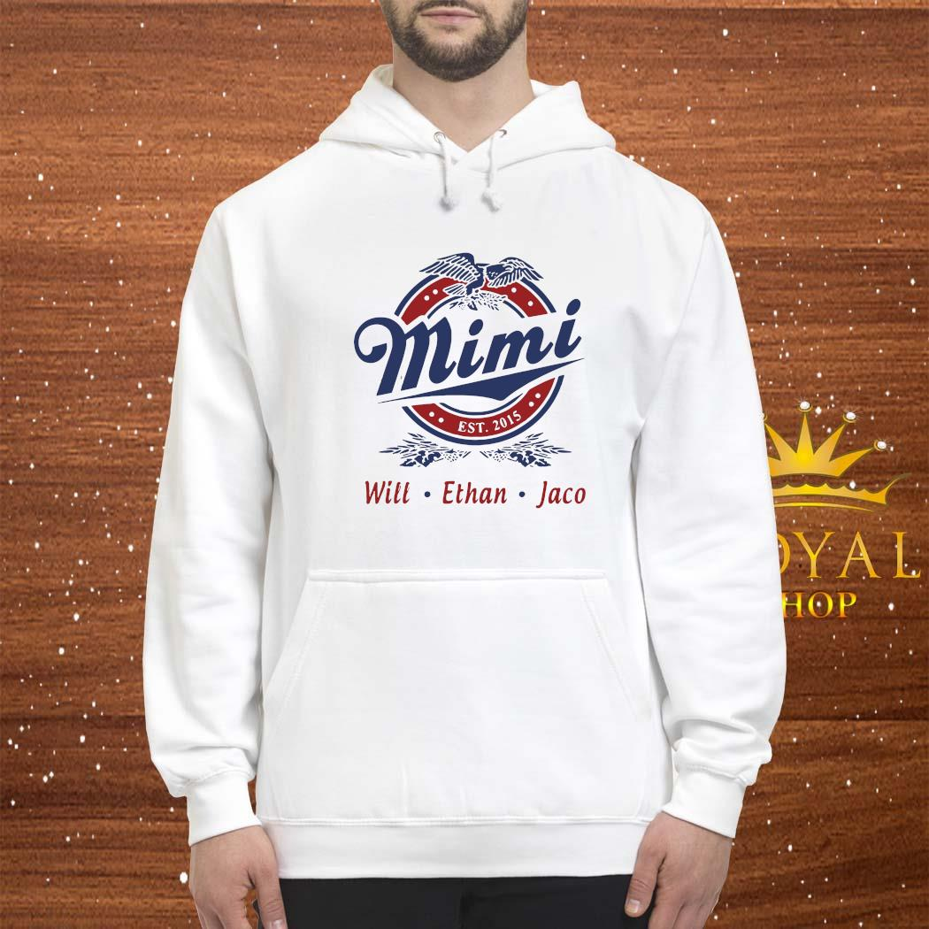 Mimi Will Ethan Jaco Shirt hoodie