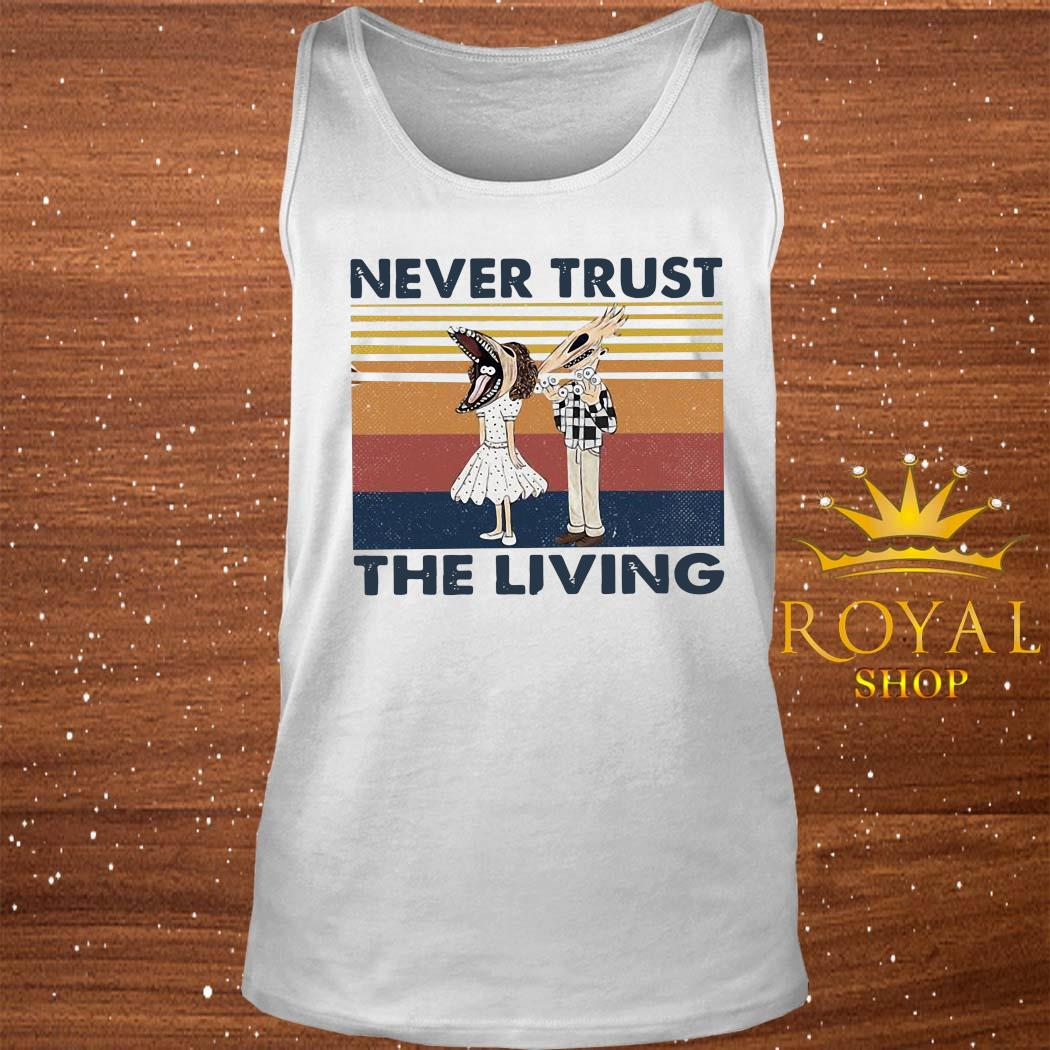 Never Trust The Living Vintage Shirt tank-top