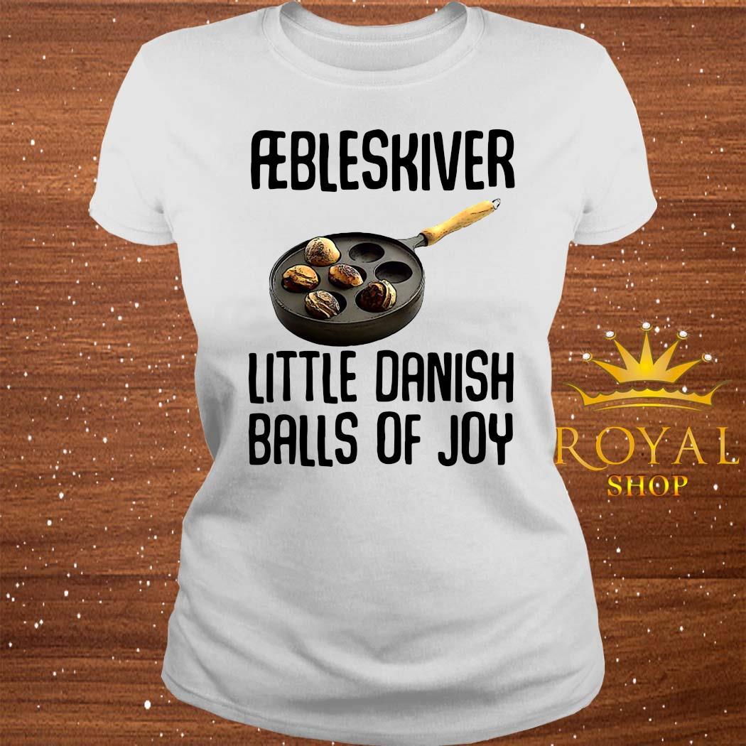 Aebleskiver Little Danish Balls Of Joy Shirt ladies-tee