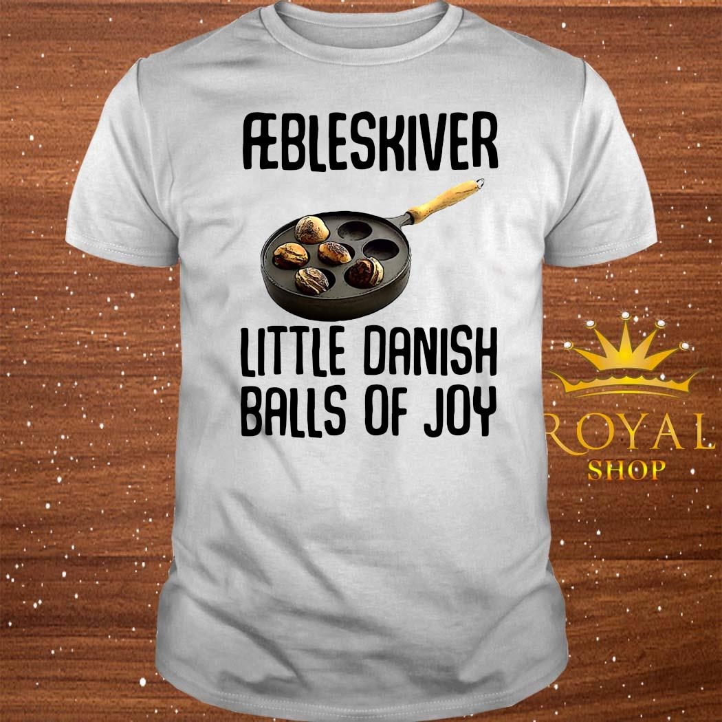 Aebleskiver Little Danish Balls Of Joy Shirt