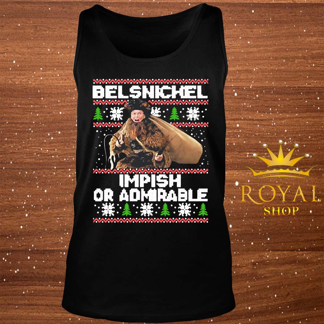 Cheer Or Fear Belsnickel Impish Or Admirable Ugly Christmas Shirt tank-top