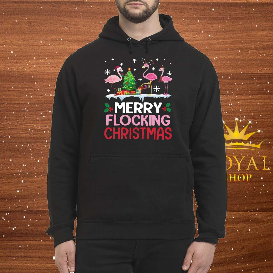 Flamingo Merry Flocking Christmas Shirt Hoodie