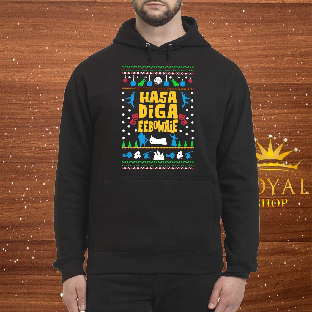 Hasa Diga Eebowaie Broadway Ugly Christmas Shirt Hoodie