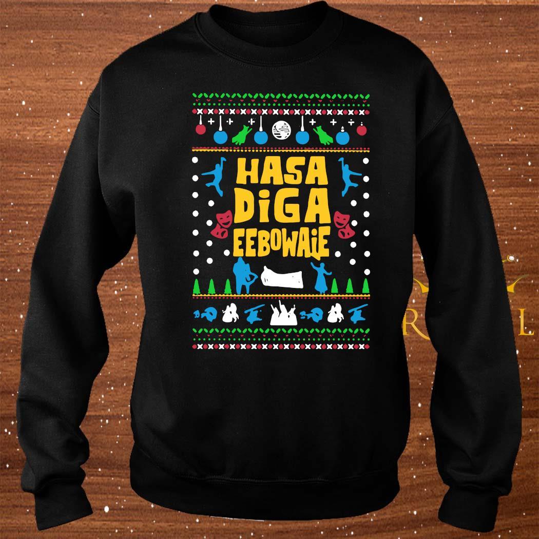 Hasa Diga Eebowaie Broadway Ugly Christmas Shirt sweater