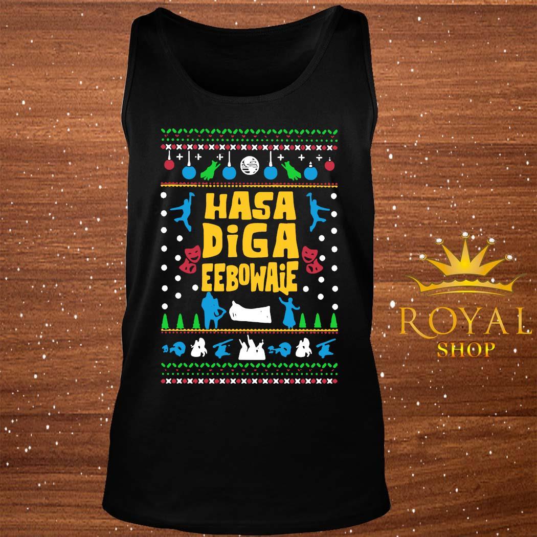 Hasa Diga Eebowaie Broadway Ugly Christmas Shirt tank-top