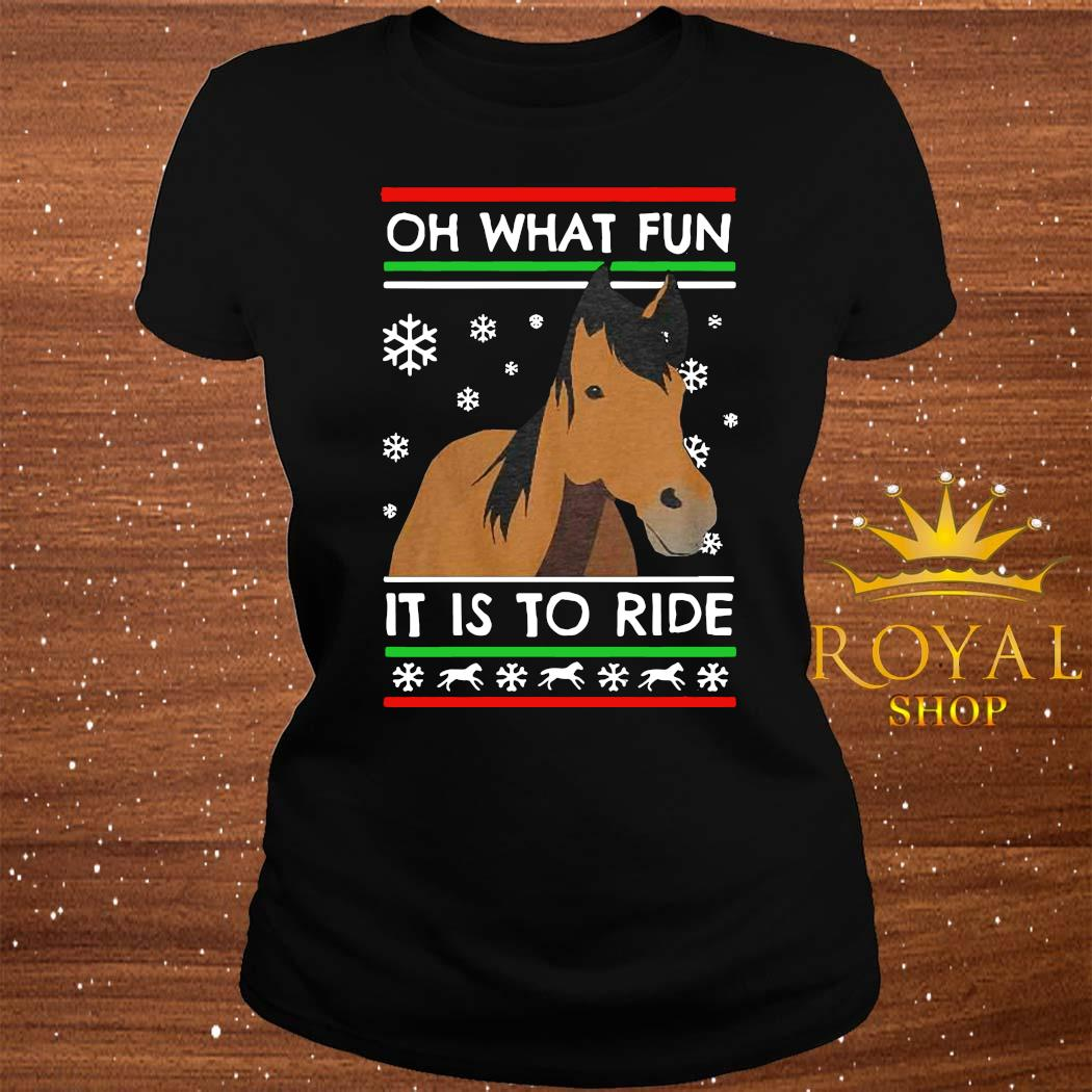 Horse Oh What Fun It Is To Ride Ugly Christmas Shirt ladies-tee