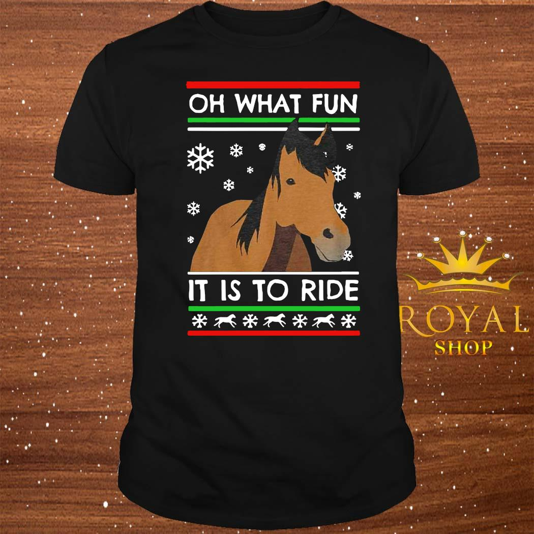 Horse Oh What Fun It Is To Ride Ugly Christmas Shirt