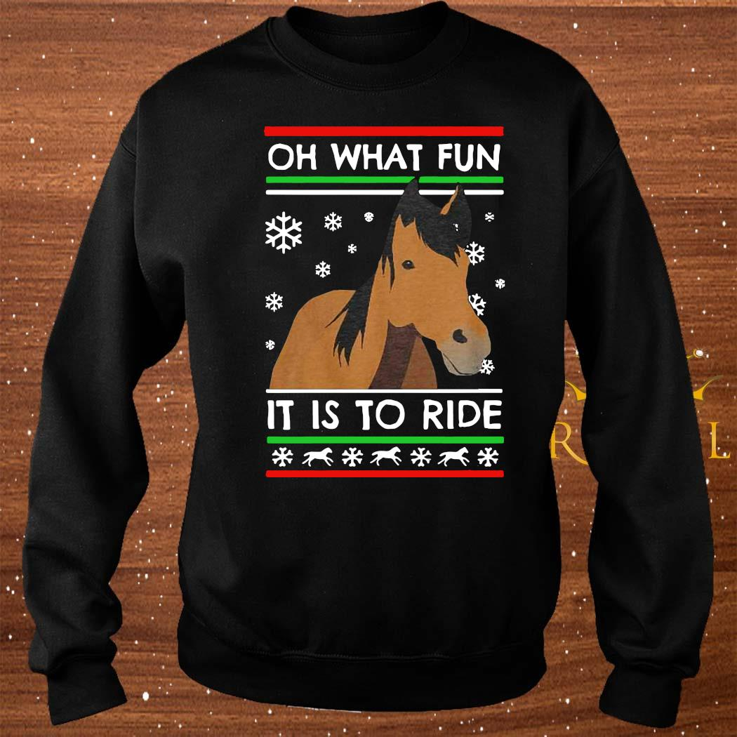 Horse Oh What Fun It Is To Ride Ugly Christmas Shirt sweater