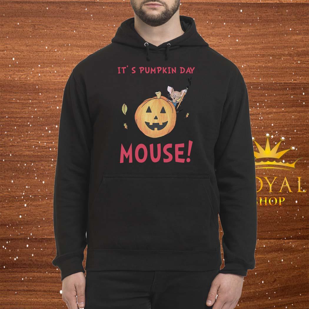 It's Pumpkin Day Mouse Shirt Hoodie