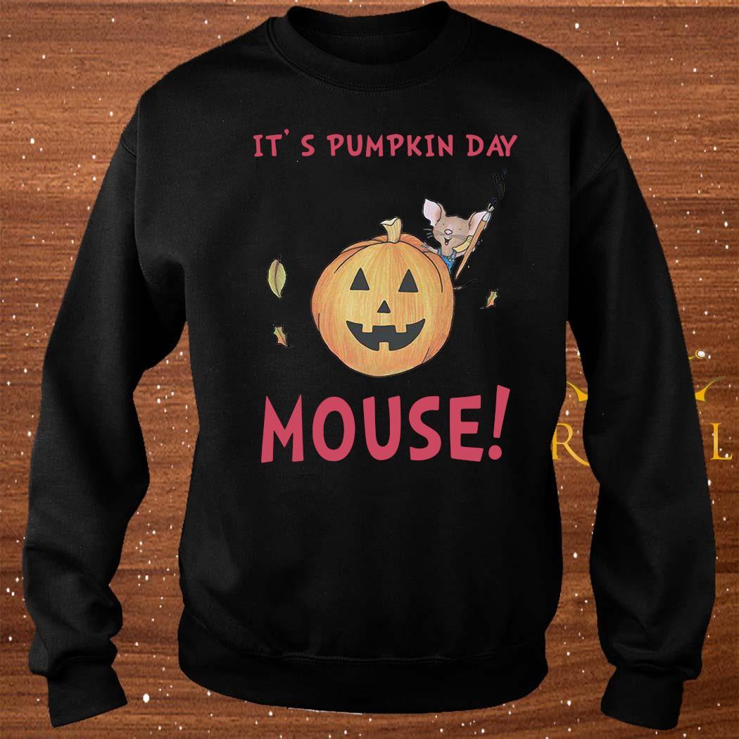 It's Pumpkin Day Mouse Shirt sweater