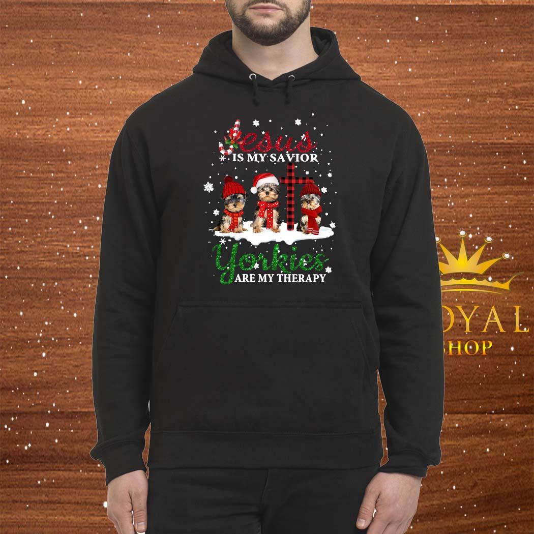 Jesus Yorkies Are My Therapy Christmas Shirt Hoodie