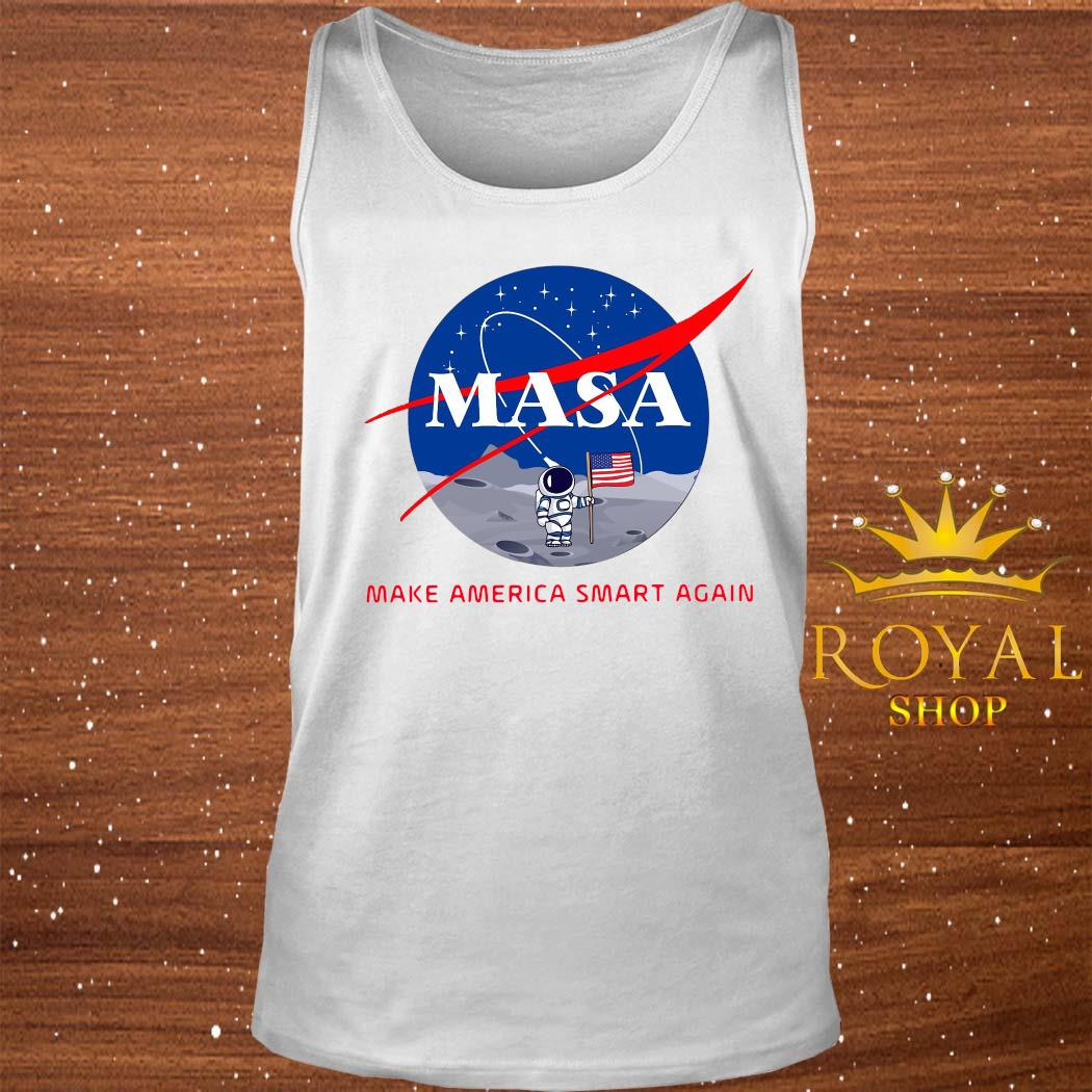 Masa Make America Smart Again Shirt tank-top