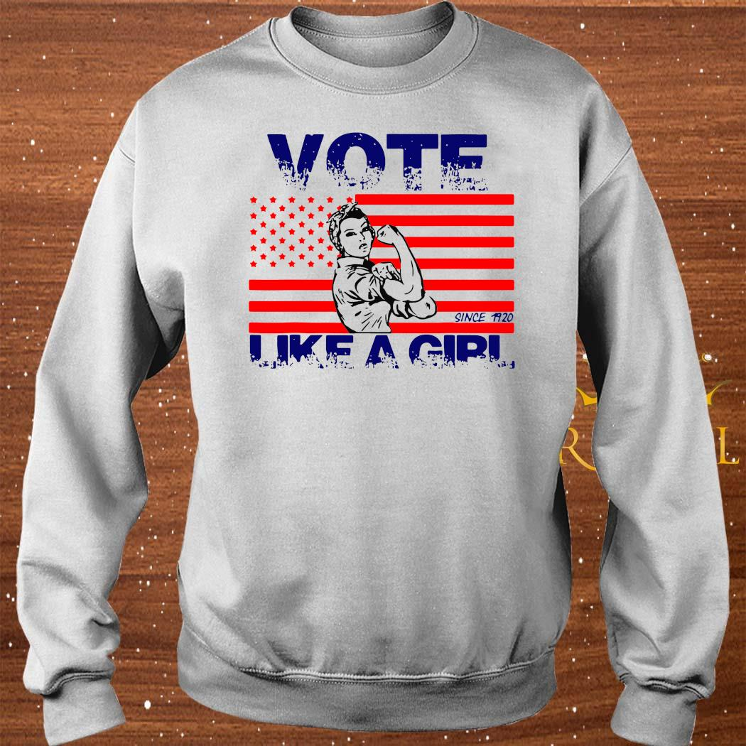 Vote Like A Girl 19Th Amendment Anniversary 100 Since 1920 Shirt sweater