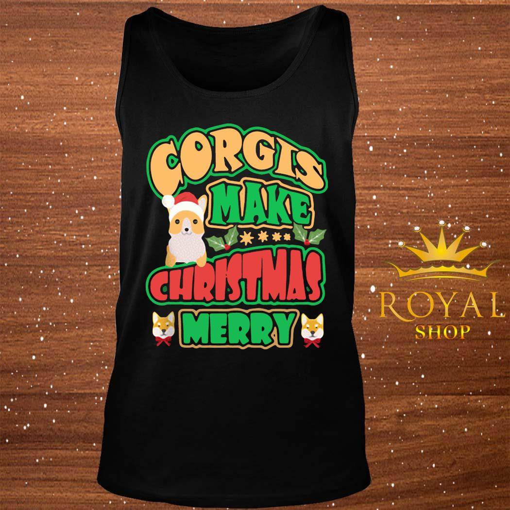 Welsh Corgi Quote Corgis Make Christmas Merry Dog Shirt tank-top