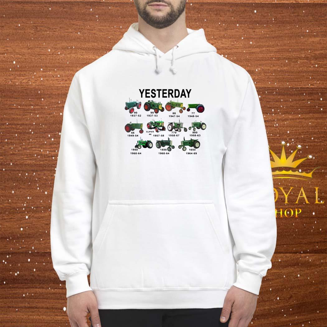 Yesterday Tractors Shirt hoodie