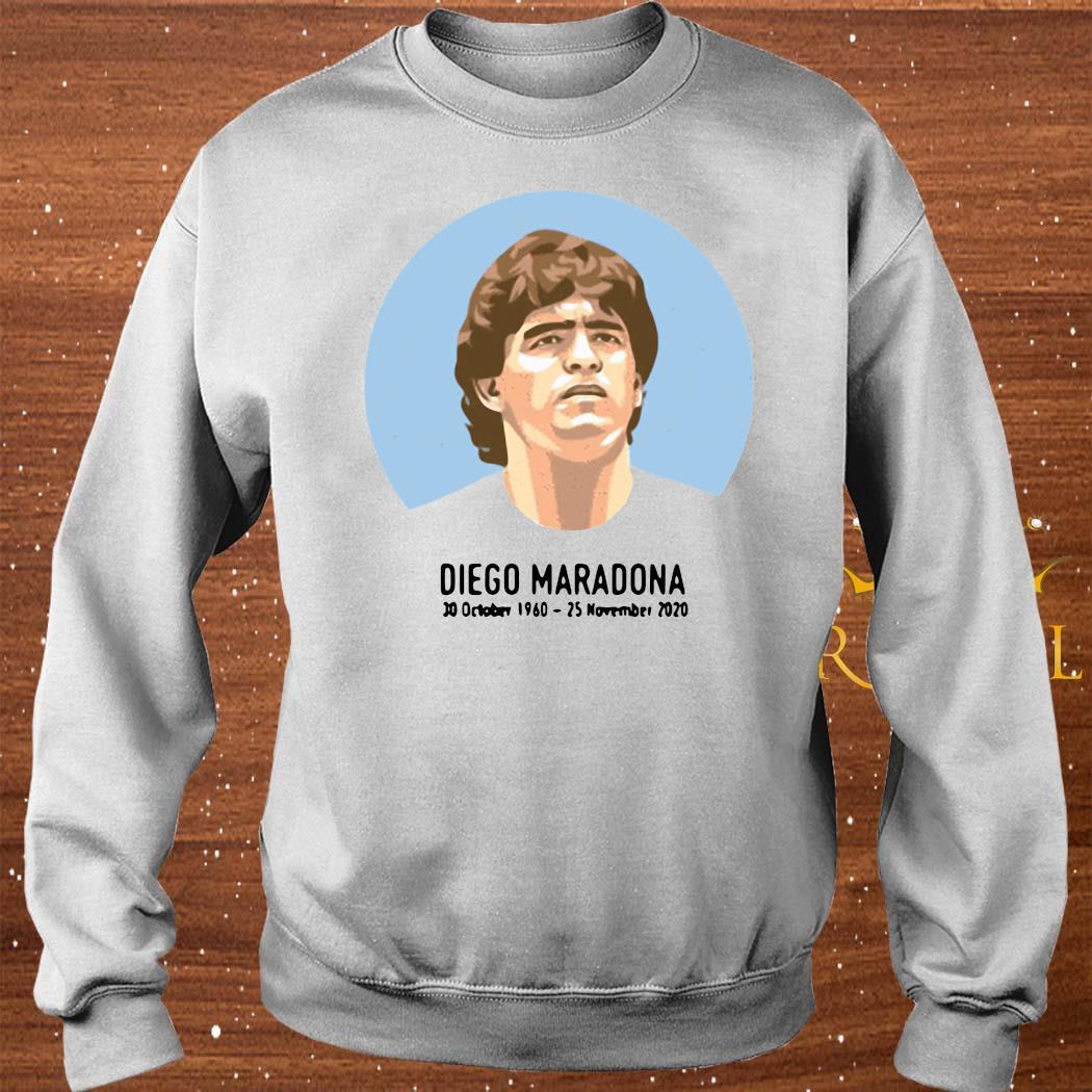 Legend Never Die Diego Maradona 1960-2020 Shirt sweater