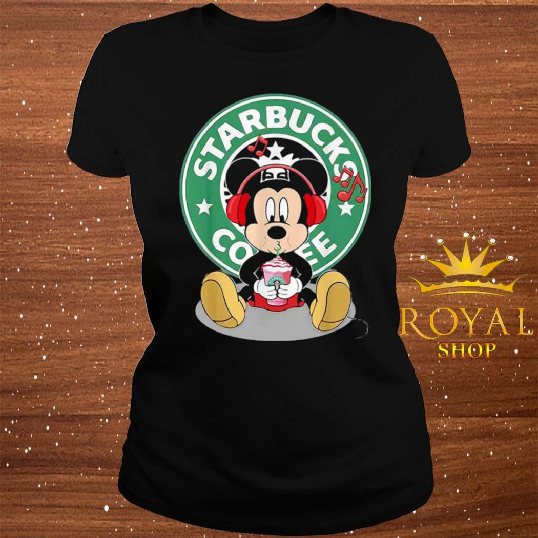 Mickey Mouse Drinking Starbucks Coffee And Listening Music Shirt ladies-tee