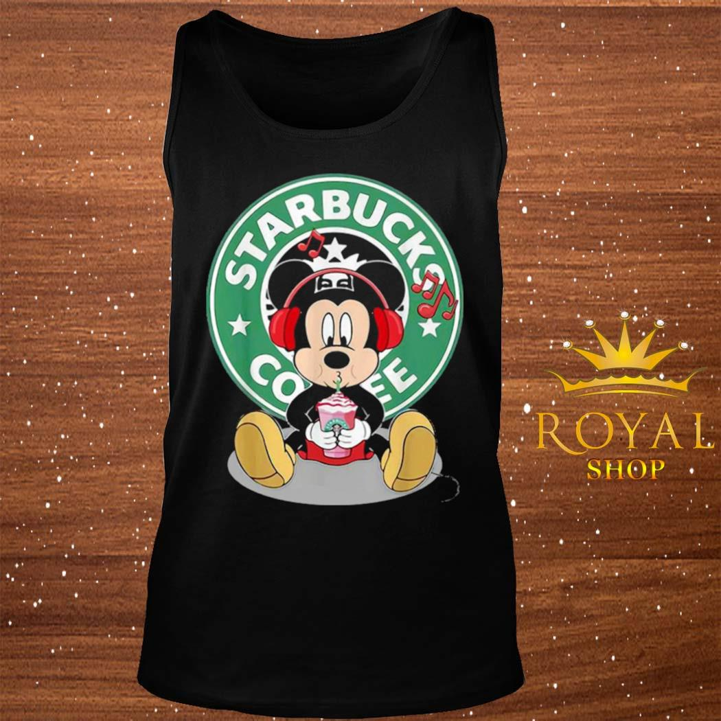 Mickey Mouse Drinking Starbucks Coffee And Listening Music Shirt tank-top