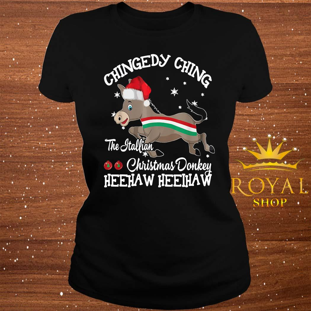 Chingedy Ching Dominick The Christmas Donkey Hee Haw Hee Haw Shirt ladies-tee