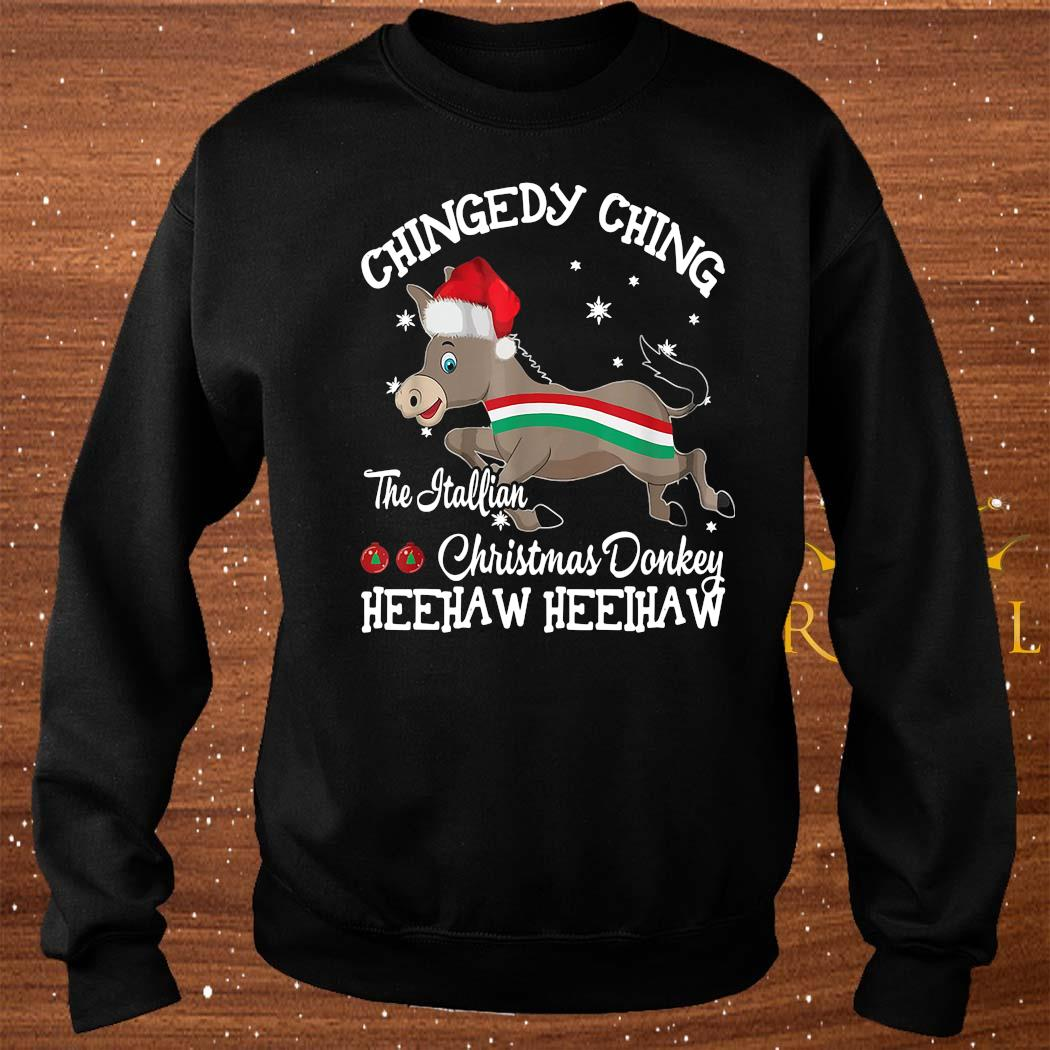 Chingedy Ching Dominick The Christmas Donkey Hee Haw Hee Haw Shirt sweater