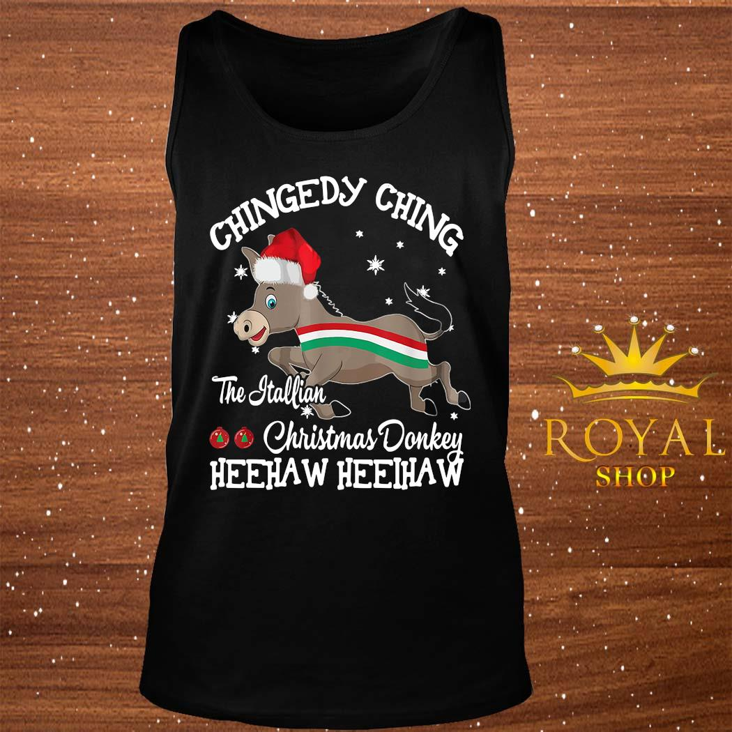 Chingedy Ching Dominick The Christmas Donkey Hee Haw Hee Haw Shirt tank-top