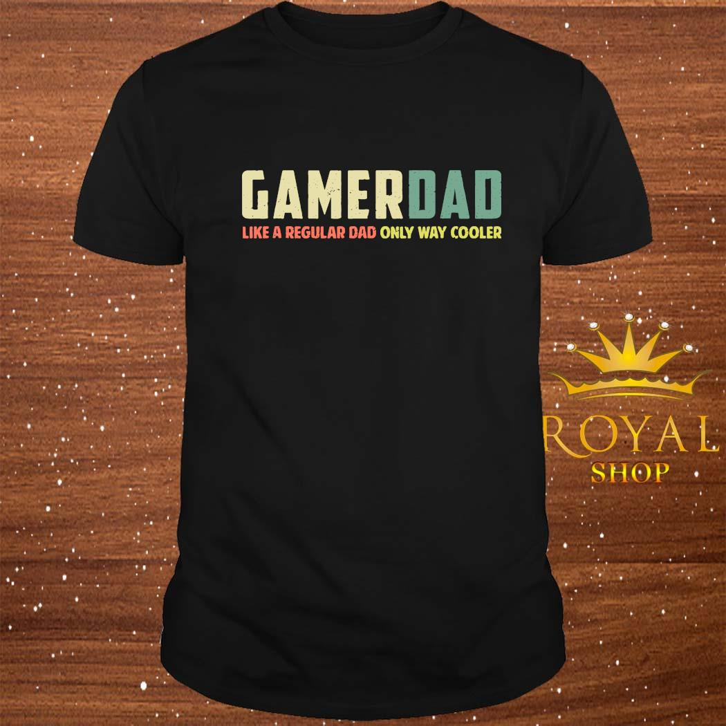 Gamer Dad Retro Like A Regular Dad Father's Day Shirt