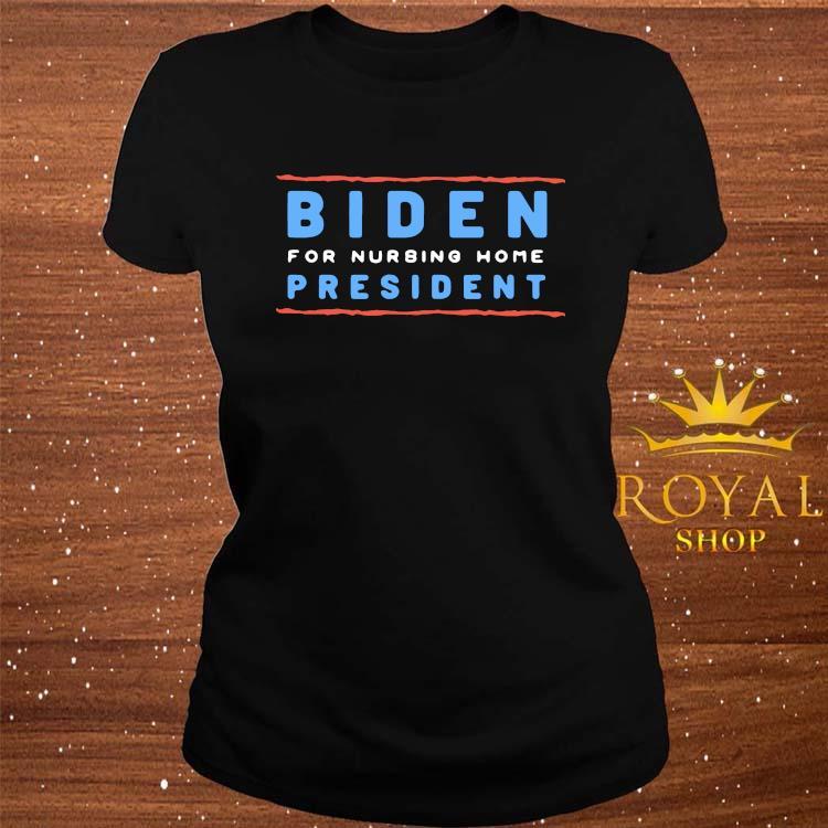 2020 Republican Gag Gift Funny Joe Biden Shirt ladies-tee