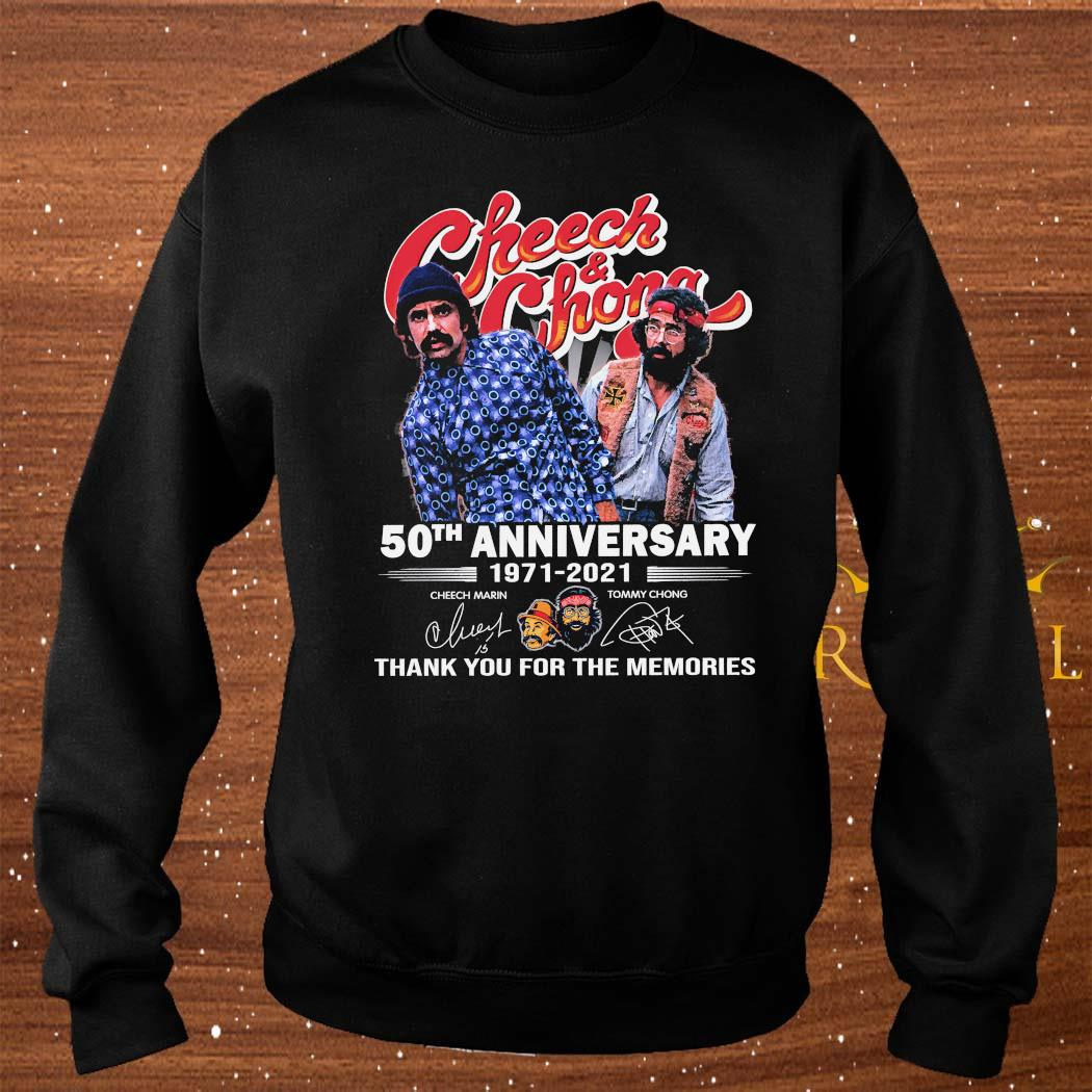 Cheech And Chong 50th Anniversary 1971 2021 Thank You For The Memories Signatures Shirt sweater