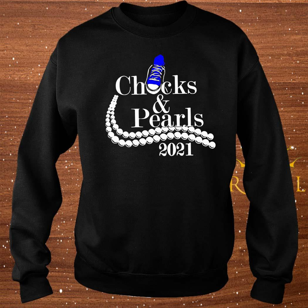 Chucks And Pearls 2021 Shirt sweater