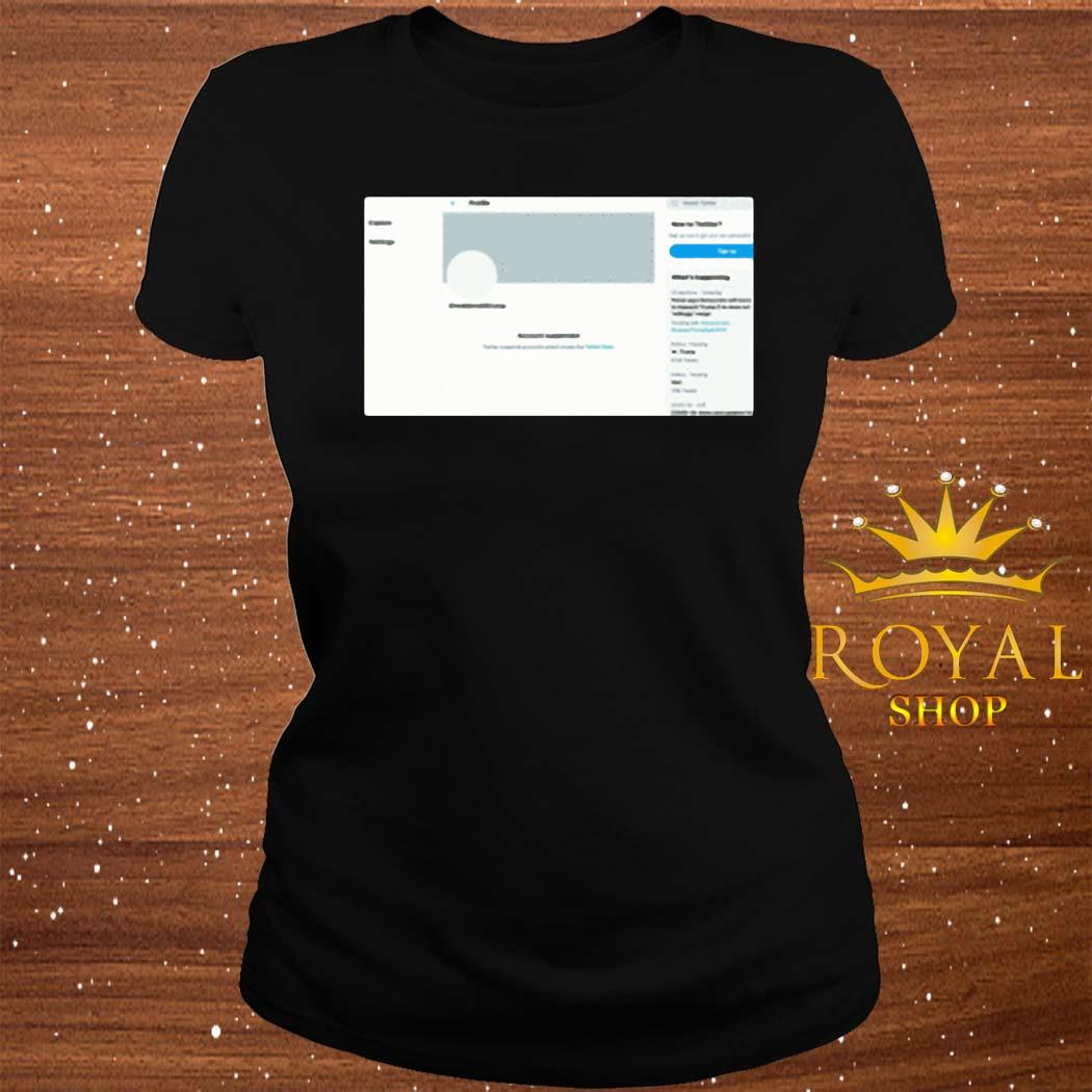 Donald Trump's Twitter Account Permanently Suspended Shirt ladies-tee