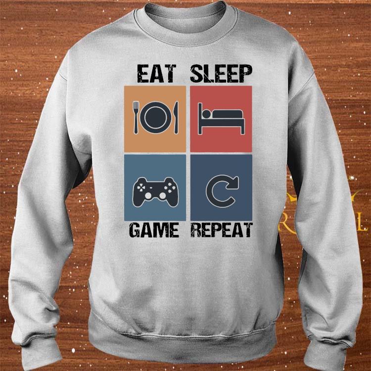 Eat Sleep Game Repeat Shirt sweater
