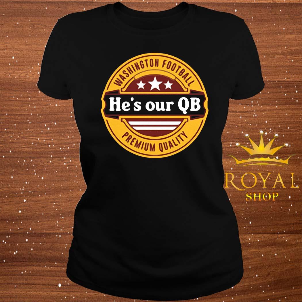 He's Our QB D.C. Football Shirt ladies-tee