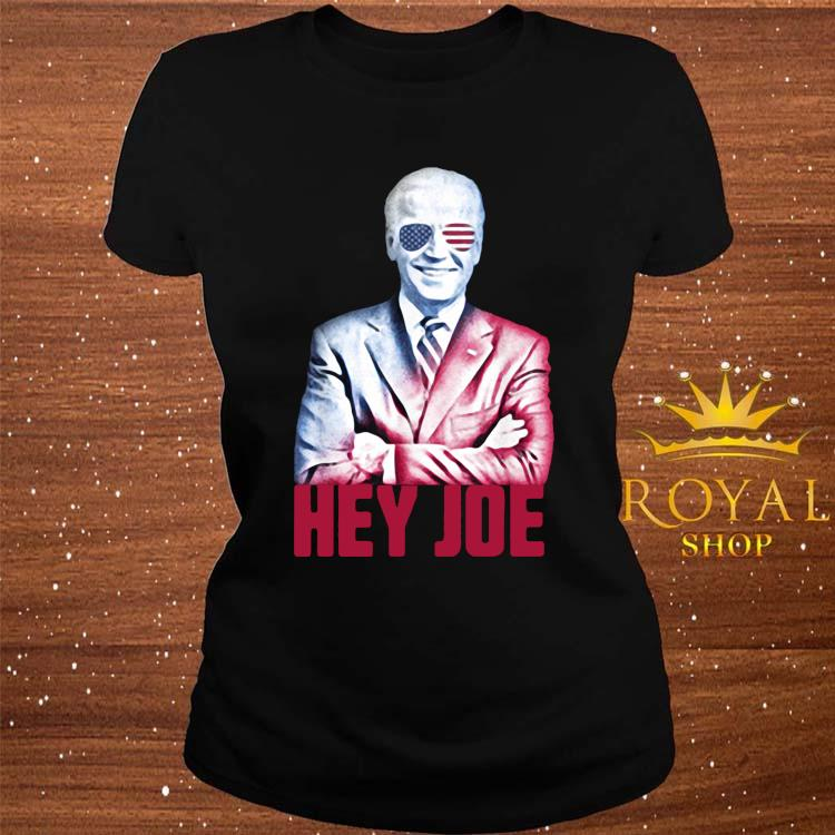 Hey Joe Biden 46th President Funny Biden Inauguration 2021 Shirt ladies-tee