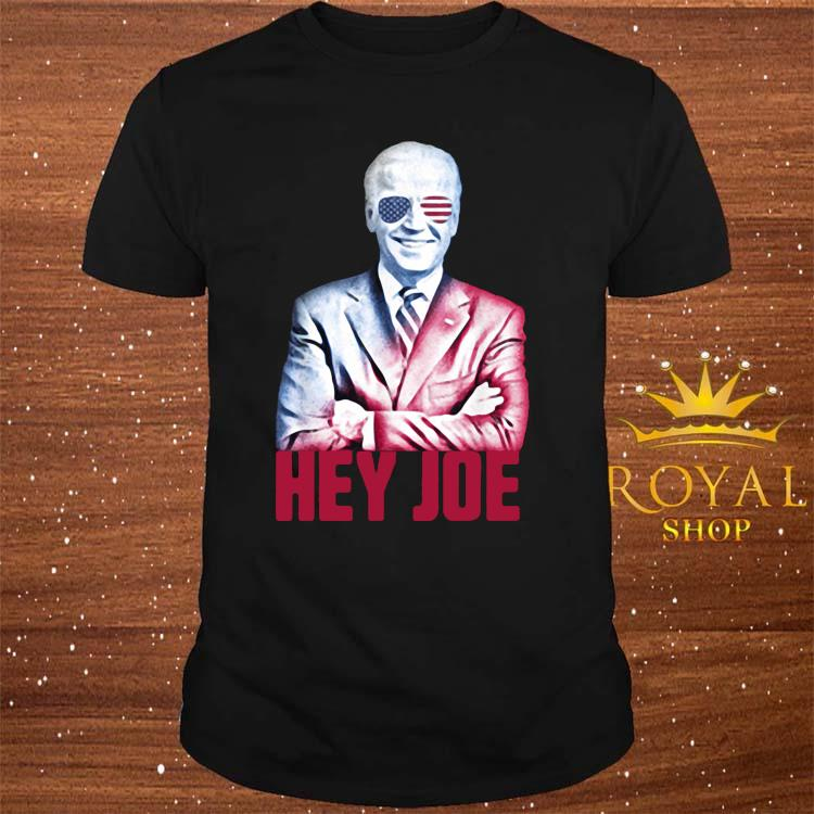 Hey Joe Biden 46th President Funny Biden Inauguration 2021 Shirt