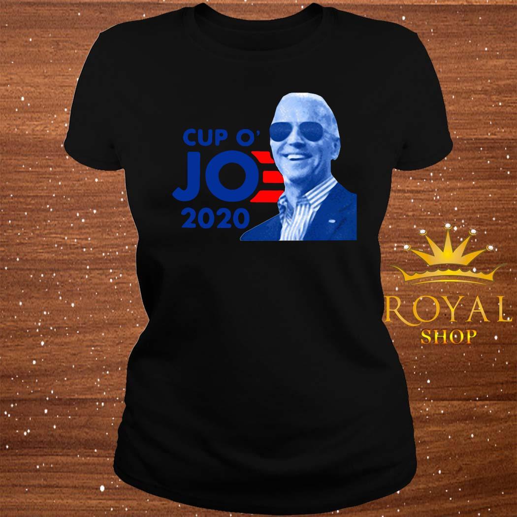 Joe Biden For President 2020 Cup O JO Democrat Shirt ladies-tee